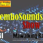 It's Time For The Tembo Sounds Show