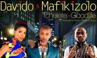 "Davido ft Mafikizolo - ""Tchelete (Goodlife)"" (Official Video)"