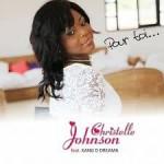 """Pour Toi"" Christelle Johnson feat Kang D Dreama"