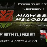 Dj Squid's MidWeek Melodies Podcast
